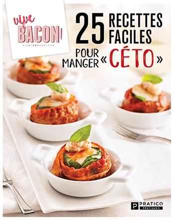 25 recettes faciles pour manger «ceto»